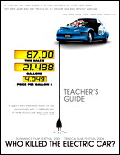 Who Killed The Electric Car? Teacher's Guide